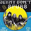 """Jenny Don't- Trouble With The Law B/w My Blue Heart 7"""""""