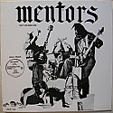 Mentors- Get Up and Die LP   ~~~ WHITE VINYL!!