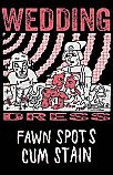 "Fawn Spots / Cum Stain ""Wedding Dress"" Split Cassette Tape"