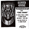 Haunted George- The Buzzards Ate His Flesh 7""
