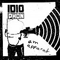 "Idiophon- Am Apparat 7"" *GERMAN IMPORT*"