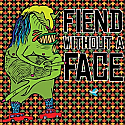 Fiend Without A Face S/T LP  ~~  STILL SEALED / GREEN VINYL