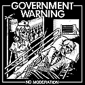Government Warning- No Moderation LP