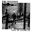 """Time To Escape- Cost of Living 7"""""""