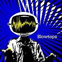 """Blowtops- Brainshaker 7"""""""