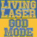 Living Laser / God Mode Split 7""