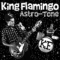 "King Flamingo- Astro-Tone 7"" (CLEAR VINYL)"