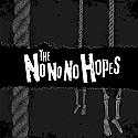 """The No No No Hopes- S/T 7"""""""