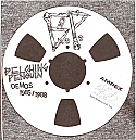 "Belching Penguin- Demos 1985 / 1988 7""  ~~ COLORED VINYL"