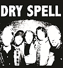 Dry Spell- S/T LP  ~  BRAND NEW, JUST CAME OUT