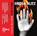 Media Blitz- Burn The World Cassete Tape