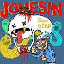 "Jonesin'- The Dream is Dead 7"" **GREEN VINYL**"